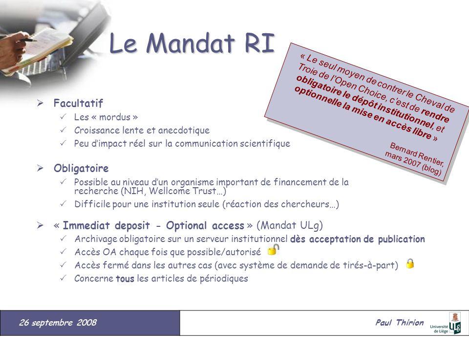 26 septembre 2008#Paul Thirion suite Le Mandat RI Facultatif Les « mordus » Croissance lente et anecdotique Peu dimpact réel sur la communication scie