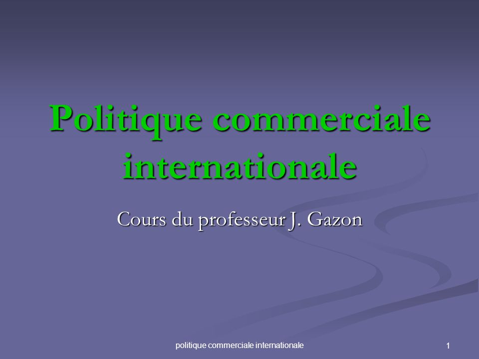 42politique commerciale internationale 1.3.2 La politique industrielle offensive Critères (P.R.