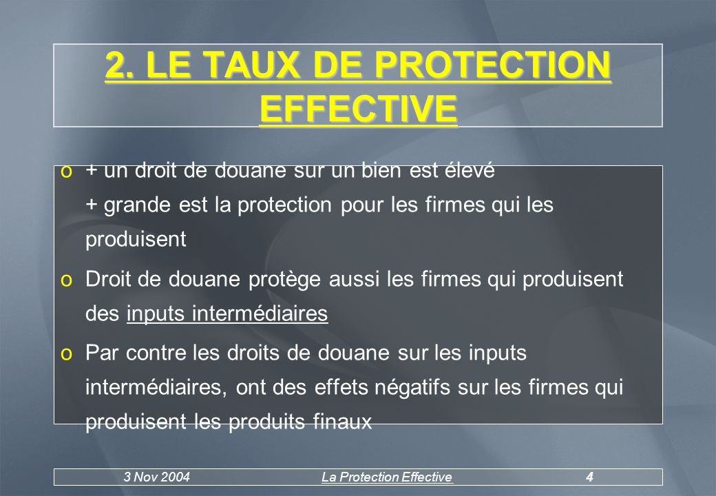 3 Nov 2004La Protection Effective4 2.