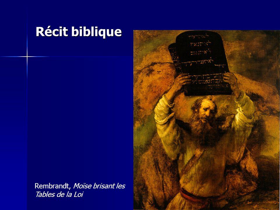 Récit biblique Rembrandt, Moïse brisant les Tables de la Loi