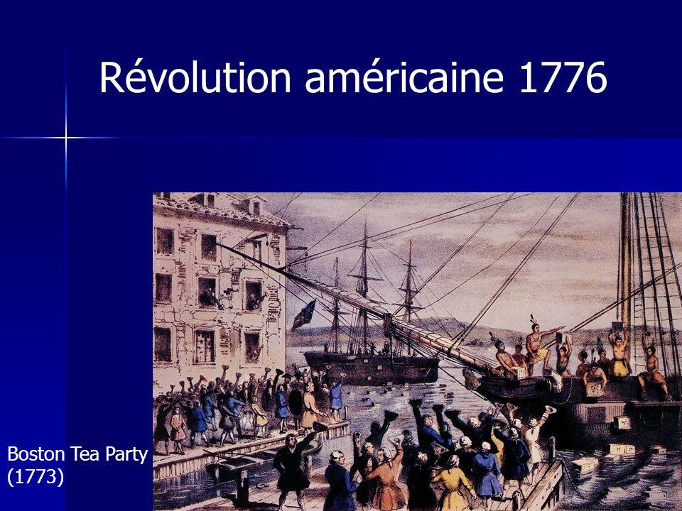 Révolution américaine 1776 Boston Tea Party (1773)