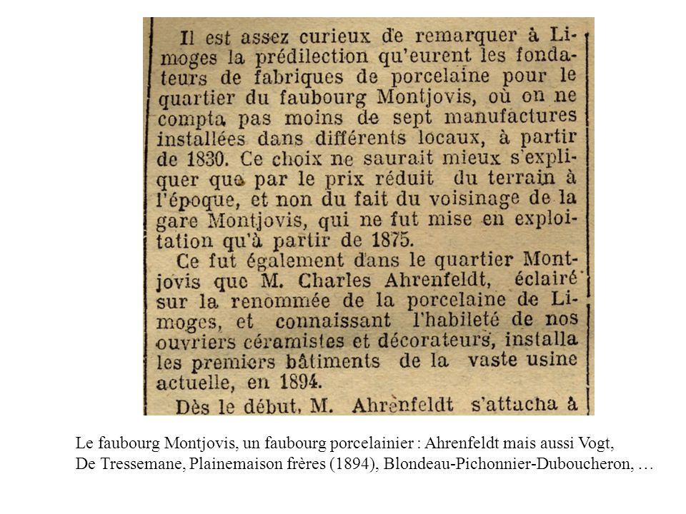 Le faubourg Montjovis, un faubourg porcelainier : Ahrenfeldt mais aussi Vogt, De Tressemane, Plainemaison frères (1894), Blondeau-Pichonnier-Duboucher
