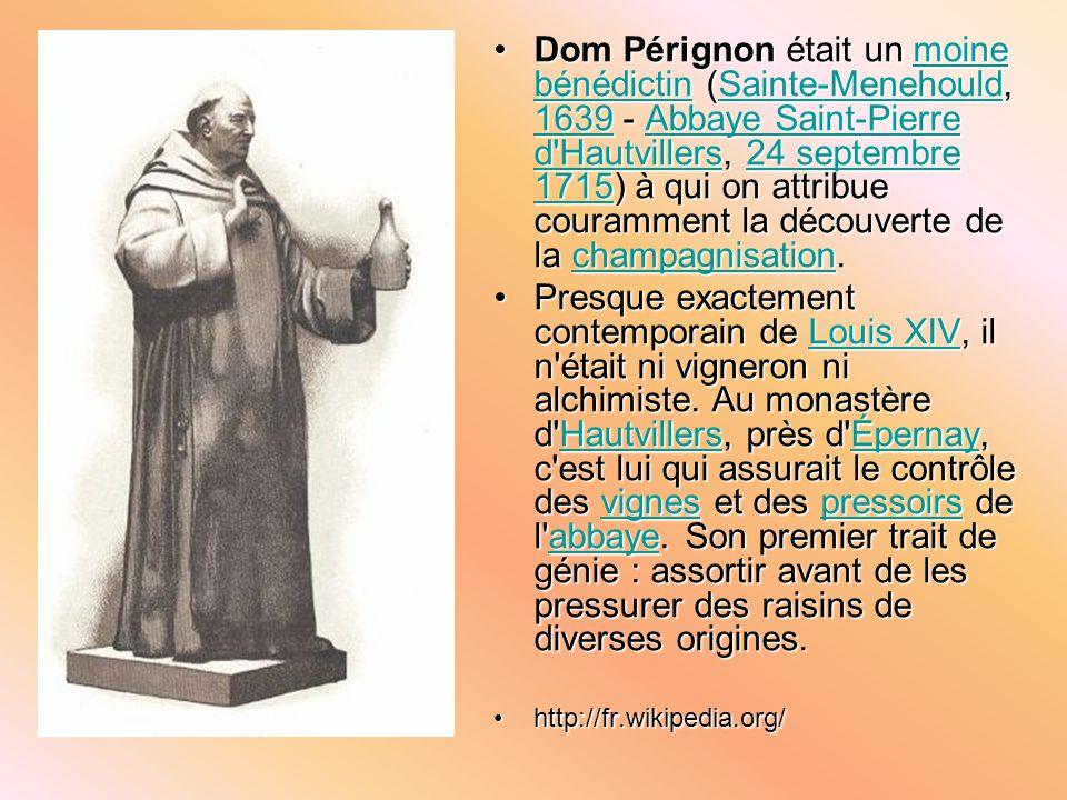 Dom Pérignon était un moine bénédictin (Sainte-Menehould, 1639 - Abbaye Saint-Pierre d'Hautvillers, 24 septembre 1715) à qui on attribue couramment la