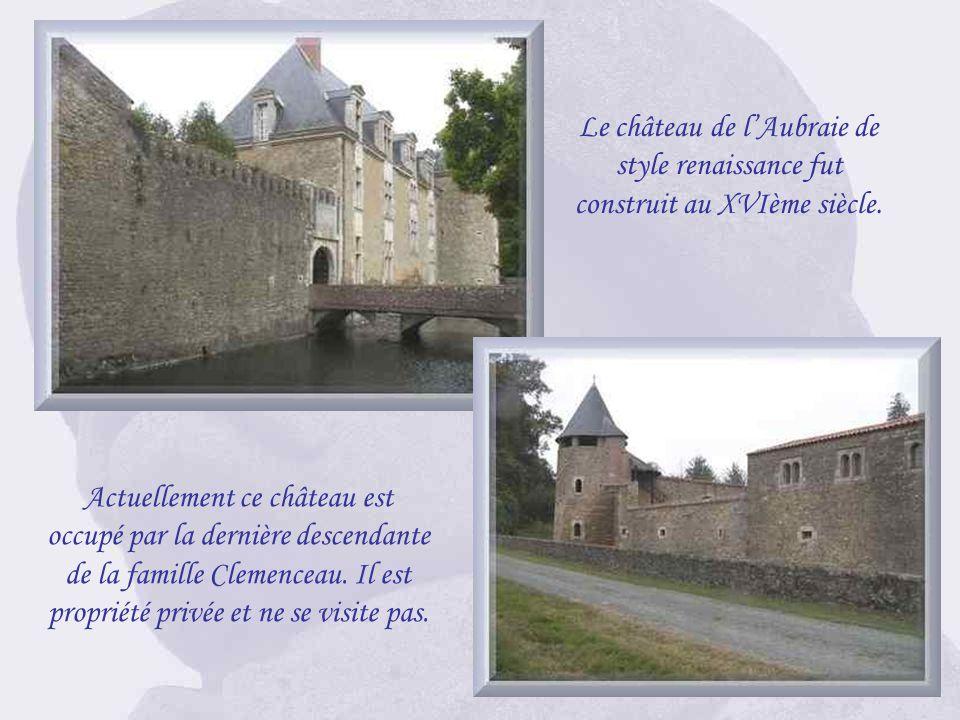 Le château de « LAubraie » situé sur la commune de Réorthe où Georges Clemenceau a vécu avec sa femme et leurs trois enfants pendant 25 ans.