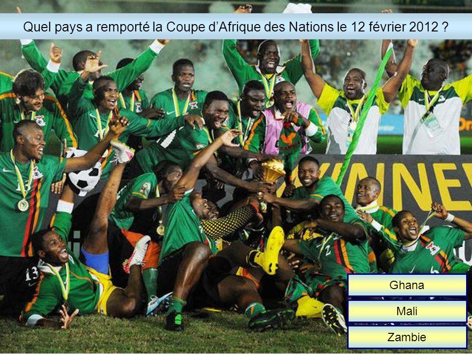 Ghana Mali Zambie Quel pays a remporté la Coupe dAfrique des Nations le 12 février 2012 ?