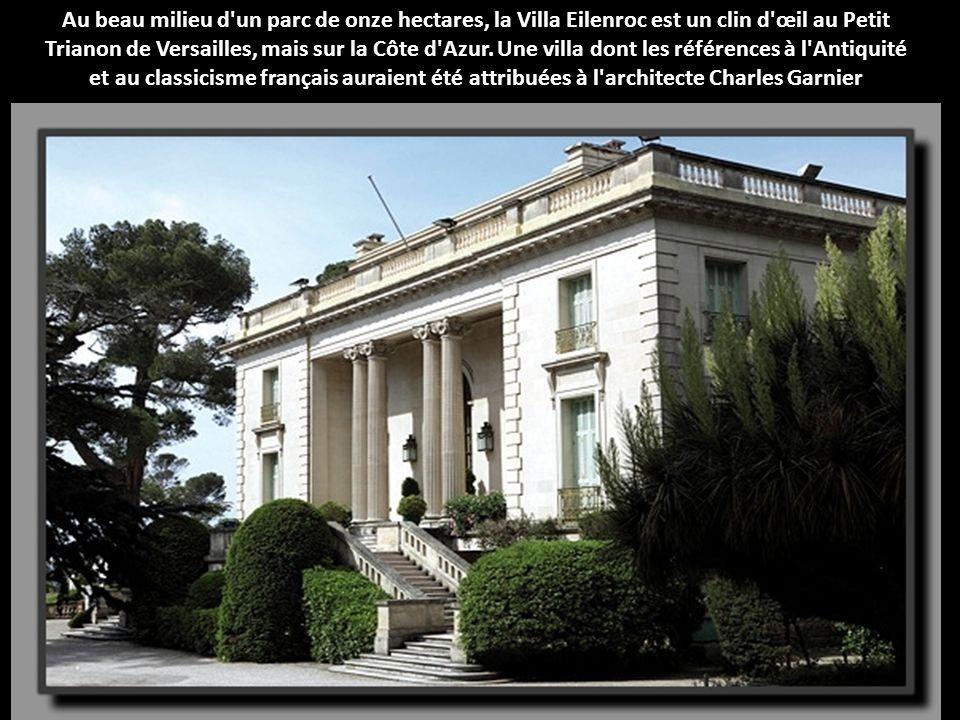 Au beau milieu d un parc de onze hectares, la Villa Eilenroc est un clin d œil au Petit Trianon de Versailles, mais sur la Côte d Azur.