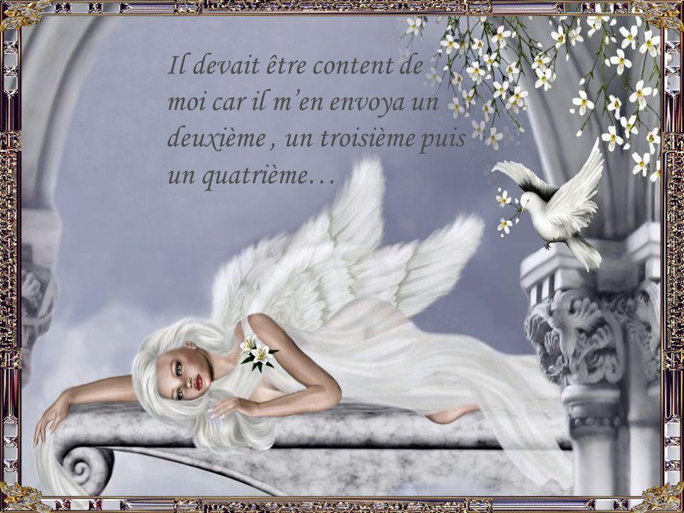 La nuit suivante, jai remercié mon Ange et je lui promis de prendre soin de ce trésor et de tous les autres quil voudrait bien menvoyer….