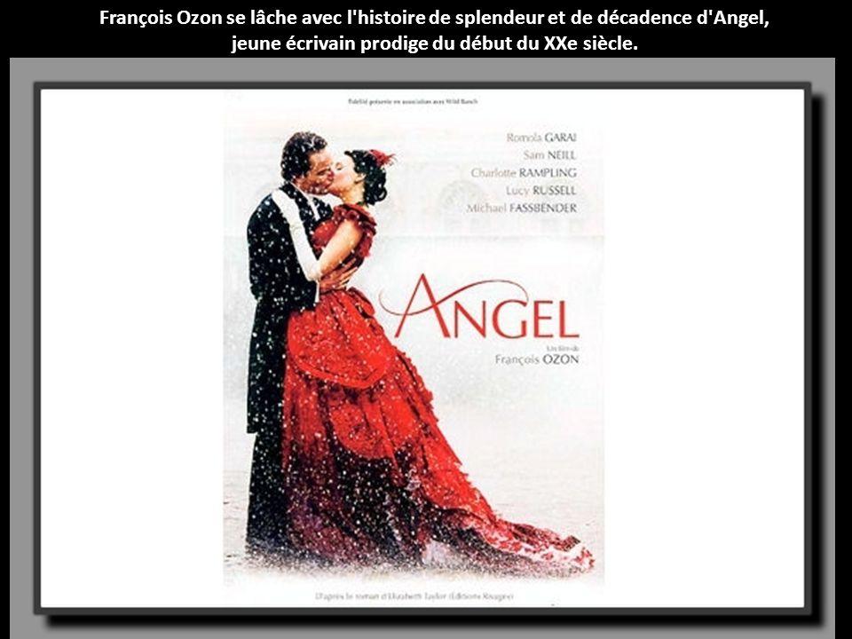 François Ozon se lâche avec l histoire de splendeur et de décadence d Angel, jeune écrivain prodige du début du XXe siècle.