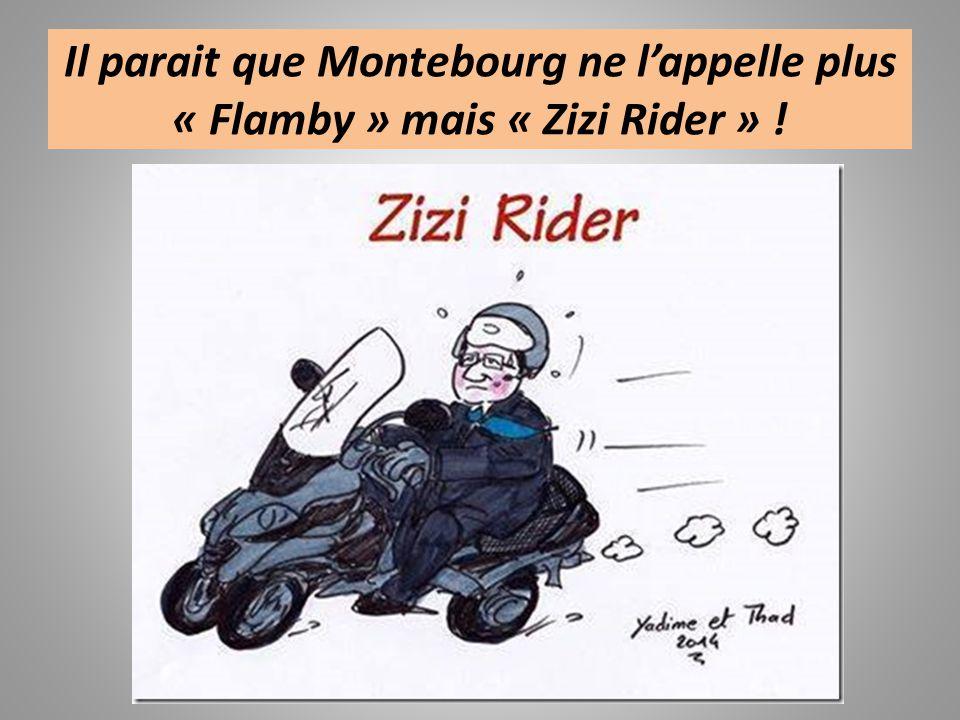 Il parait que Montebourg ne lappelle plus « Flamby » mais « Zizi Rider » !