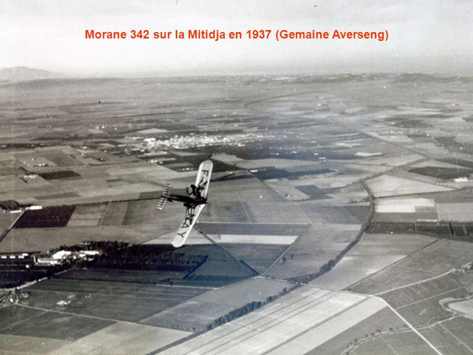 Morane 342 sur la Mitidja en 1937 (Gemaine Averseng)