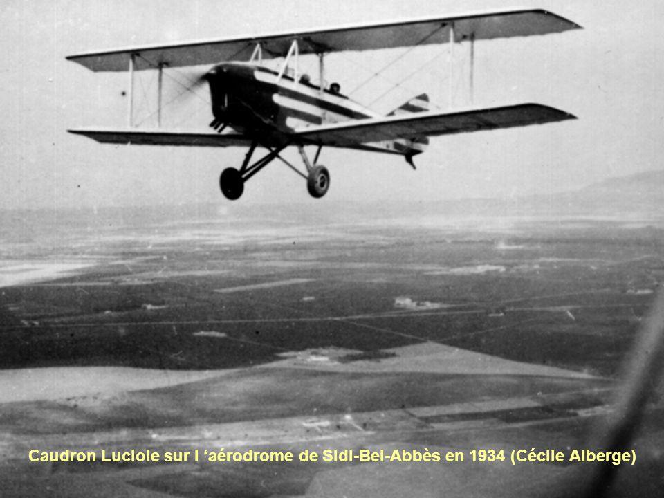 Caudron Luciole sur l aérodrome de Sidi-Bel-Abbès en 1934 (Cécile Alberge)