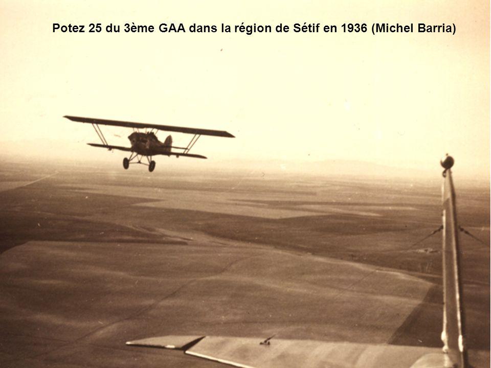 Potez 25 du 3ème GAA dans la région de Sétif en 1936 (Michel Barria)