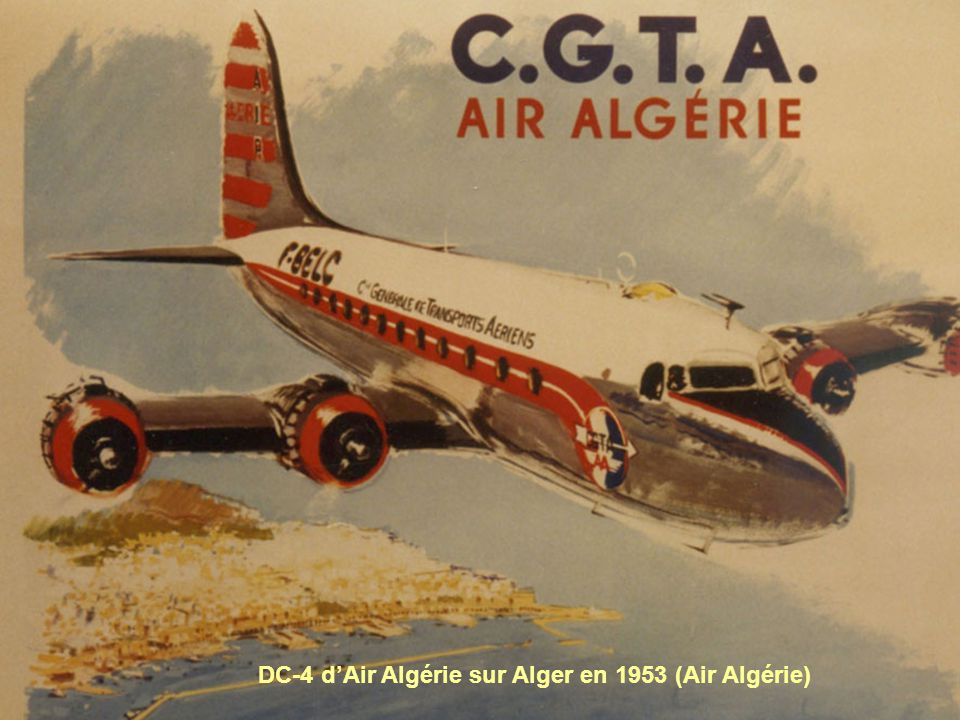 DC-4 dAir Algérie sur Alger en 1953 (Air Algérie)
