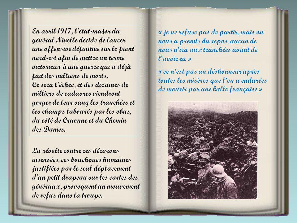 1917 Le caporal Joseph Dauphin, du 70e bataillon de chasseurs à pied condamné à mort car sous leffet de lalcool (les permissions avaient été refusées)