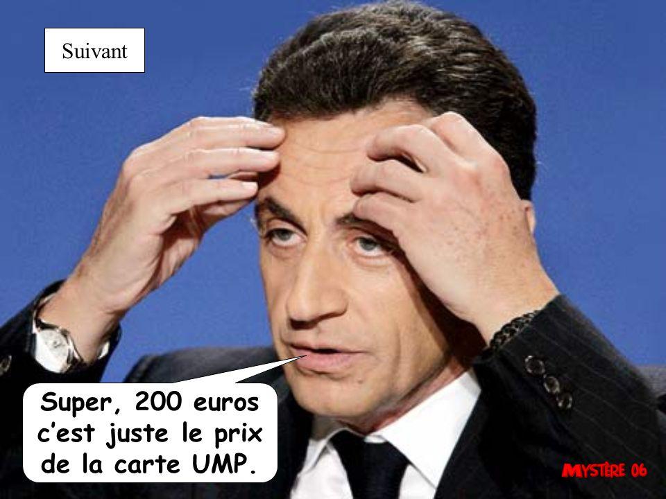 Super, 500 euros cest juste le prix de la carte UMP. Suivant