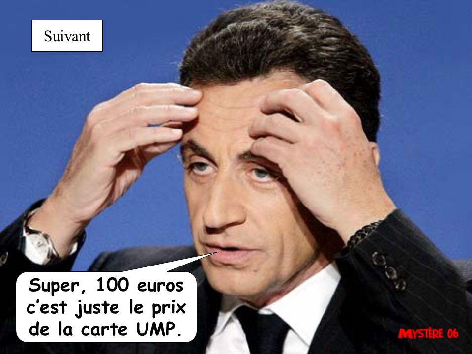 Super, 200 euros cest juste le prix de la carte UMP. Suivant