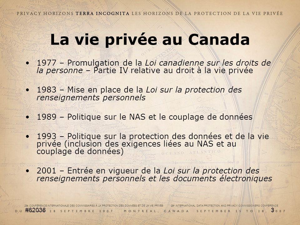 29e CONFÉRENCE INTERNATIONALE DES COMMISSAIRES À LA PROTECTION DES DONNÉES ET DE LA VIE PRIVÉE 29 th INTERNATIONAL DATA PROTECTION AND PRIVACY COMMISSIONERS CONFERENCE #620364 Prise en compte de la vie privée lors de lélaboration de programmes La Politique (mai 2002) vise à garantir aux Canadiennes et aux Canadiens que leur droit à la vie privée est pris en compte lorsque des programmes et des services présentant des risques pour la vie privée sont proposés.
