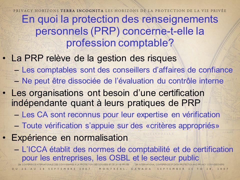 29e CONFÉRENCE INTERNATIONALE DES COMMISSAIRES À LA PROTECTION DES DONNÉES ET DE LA VIE PRIVÉE 29 th INTERNATIONAL CONFERENCE OF DATA PROTECTION AND PRIVACY COMMISSIONERS Que sont les Principes généralement reconnus en matière de PRP (PPRP).