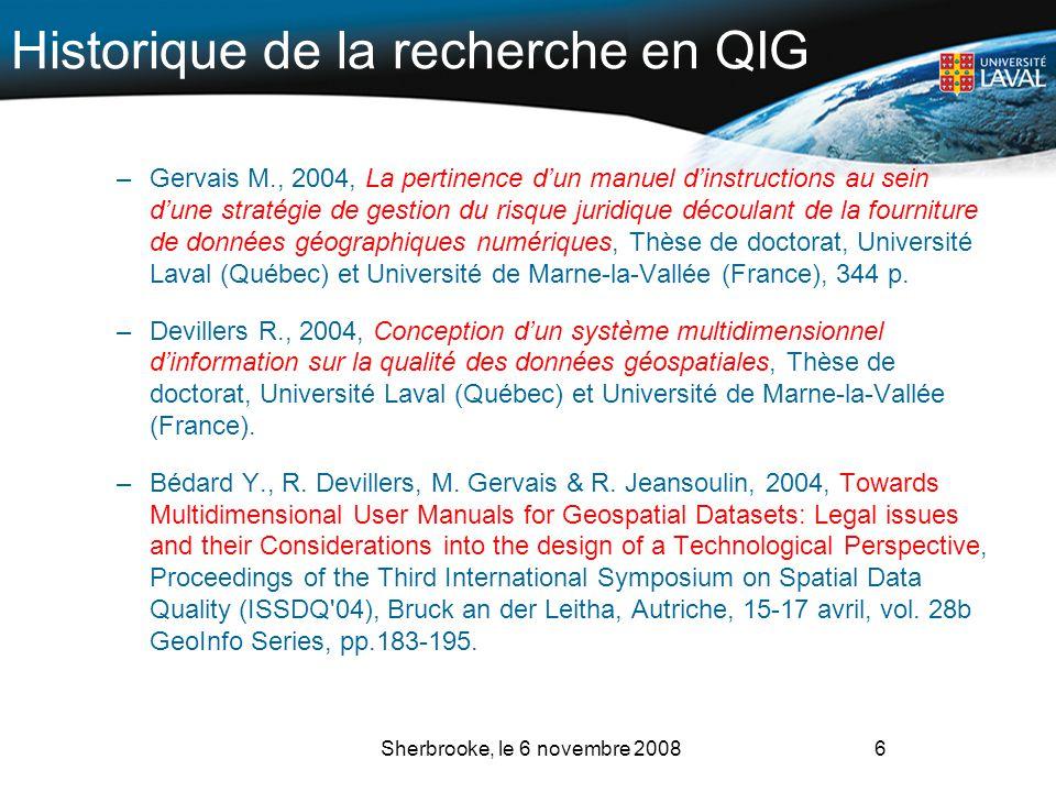 Historique de la recherche en QIG –Gervais M., 2004, La pertinence dun manuel dinstructions au sein dune stratégie de gestion du risque juridique déco