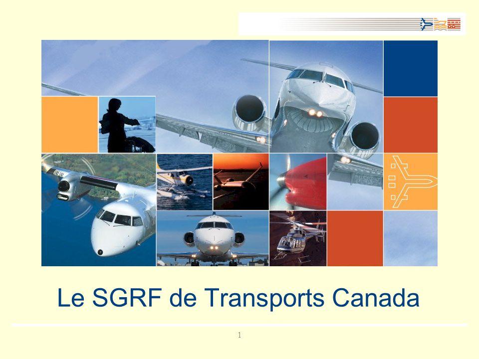 11 Le SGRF de Transports Canada