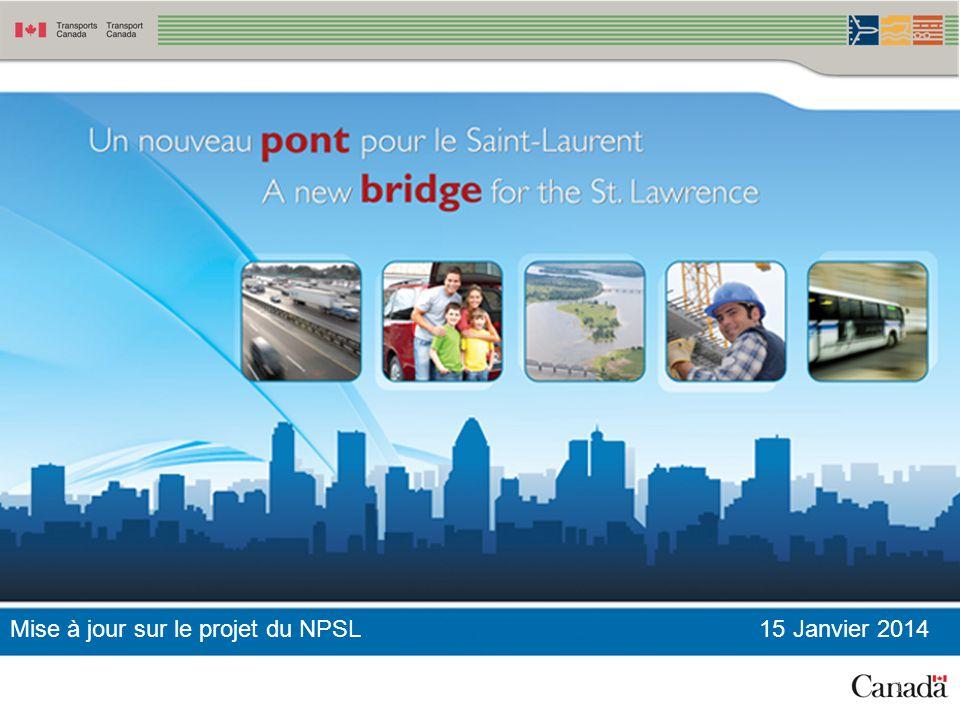 1 Mise à jour sur le projet du NPSL 15 Janvier 2014
