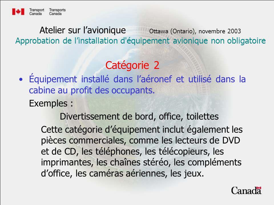 Références Les documents suivants renferment des lignes directrices en la matière AC 25.10 de la FAA TSO- C138 (proposition) AC25-7 AC 43.13-1A AC 25-1309 Atelier sur lavionique Ottawa (Ontario), novembre 2003 Approbation de linstallation d équipement avionique non obligatoire
