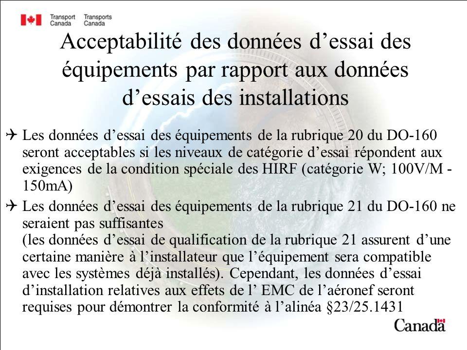 Acceptabilité des données dessai des équipements par rapport aux données dessais des installations Les données dessai des équipements de la rubrique 2