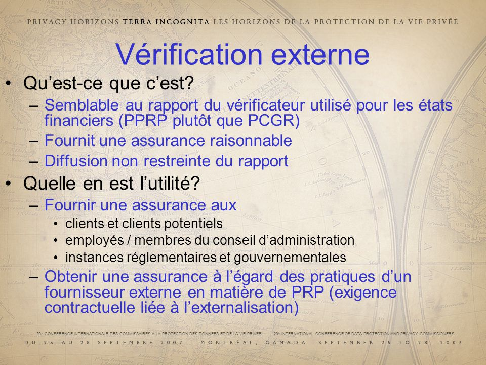 29e CONFÉRENCE INTERNATIONALE DES COMMISSAIRES À LA PROTECTION DES DONNÉES ET DE LA VIE PRIVÉE 29 th INTERNATIONAL CONFERENCE OF DATA PROTECTION AND PRIVACY COMMISSIONERS Vérification externe Quest-ce que cest.