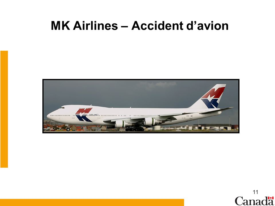 11 MK Airlines – Accident davion