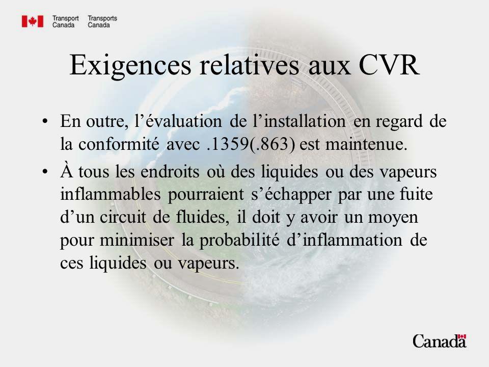 Exigences relatives aux CVR 1457(a)..doit être approuvé (TSO) 1457(d)..