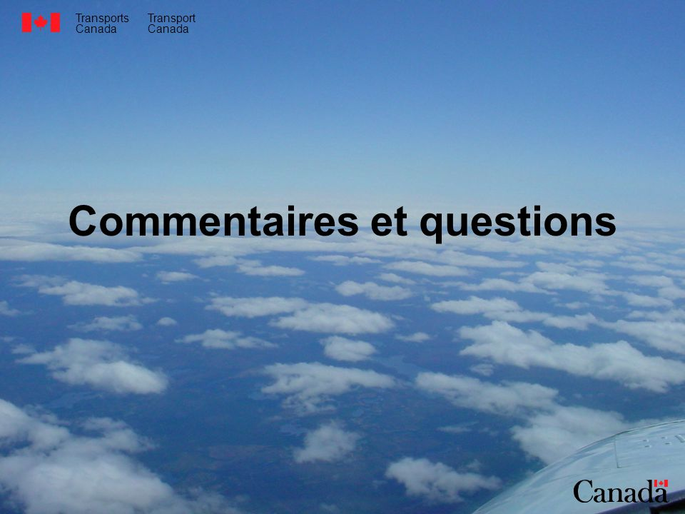 Transports Canada Transport Canada Commentaires et questions