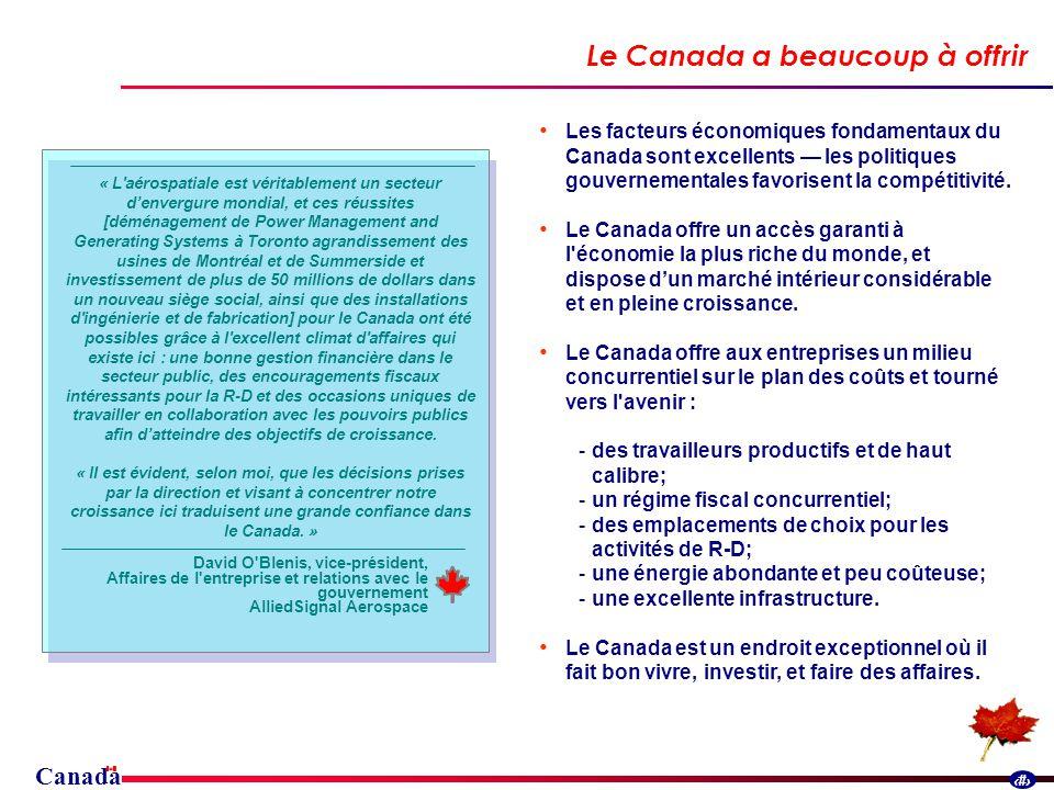 Canada 29 Les facteurs économiques fondamentaux du Canada sont excellents les politiques gouvernementales favorisent la compétitivité.