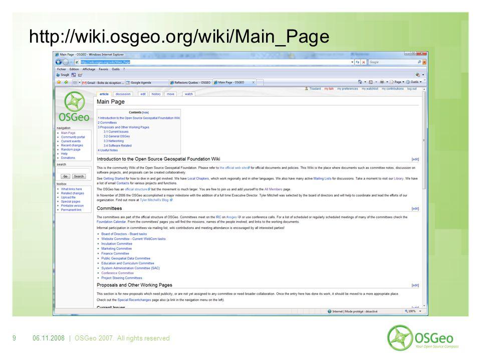 1006.11.2008 | OSGeo 2007. All rights reserved Conférence FOSS4G et autres événements locaux