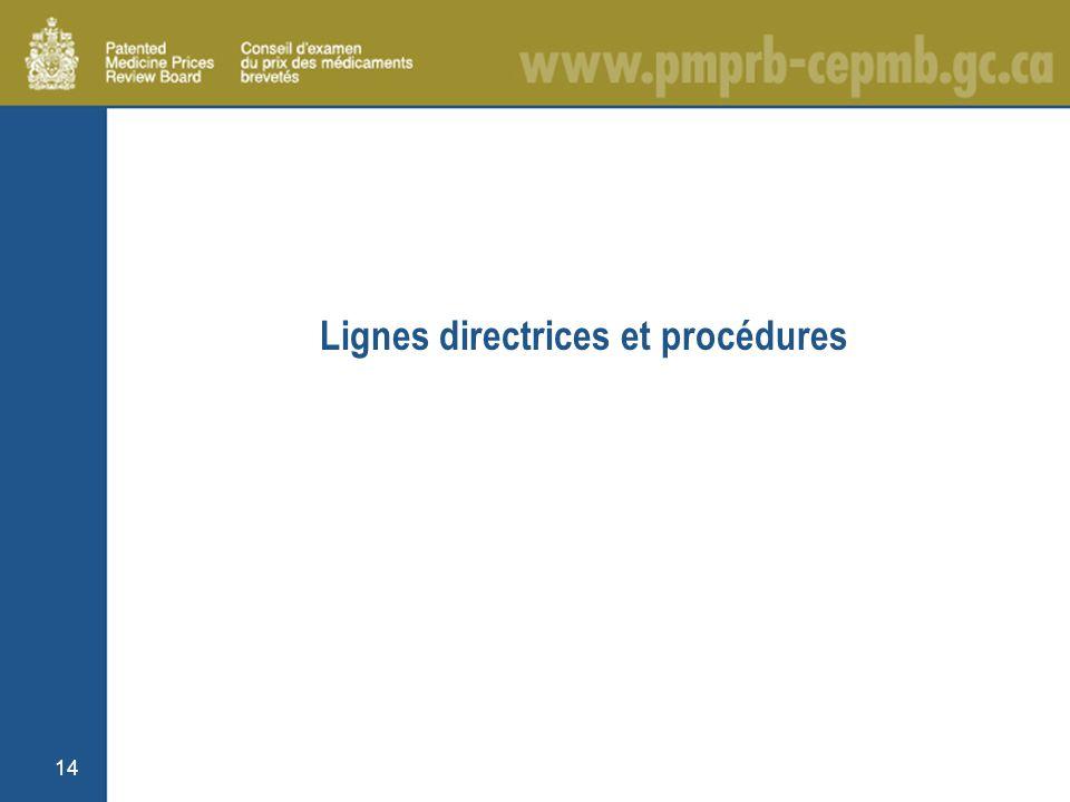 14 Lignes directrices et procédures
