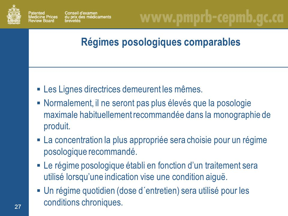 27 Régimes posologiques comparables Les Lignes directrices demeurent les mêmes.