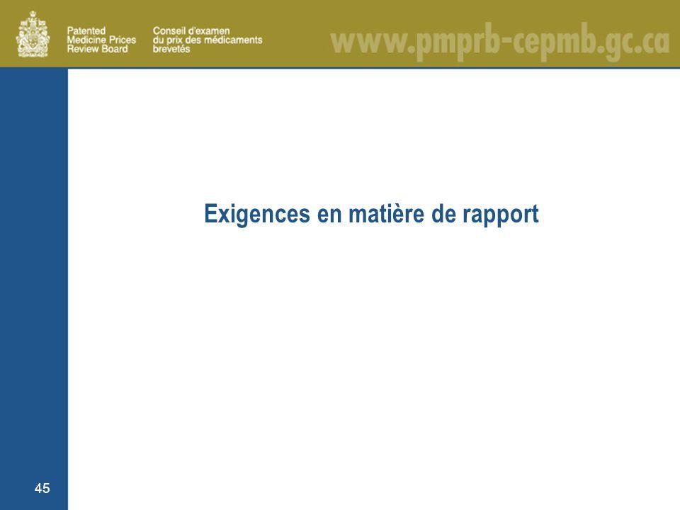 45 Exigences en matière de rapport