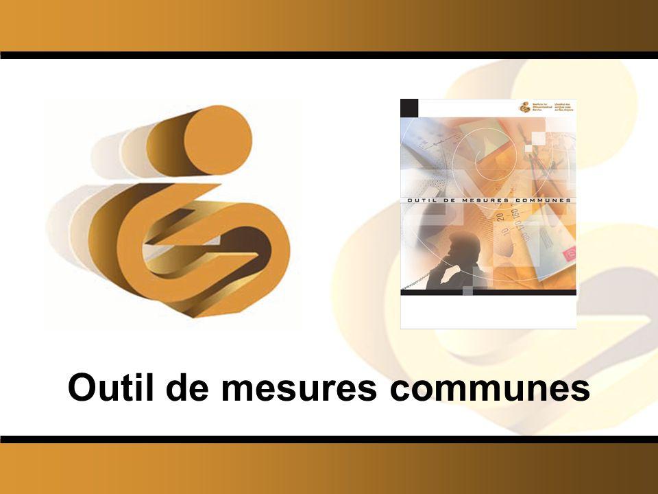 © L'Institut des services axés sur les citoyens 17 Outil de mesures communes