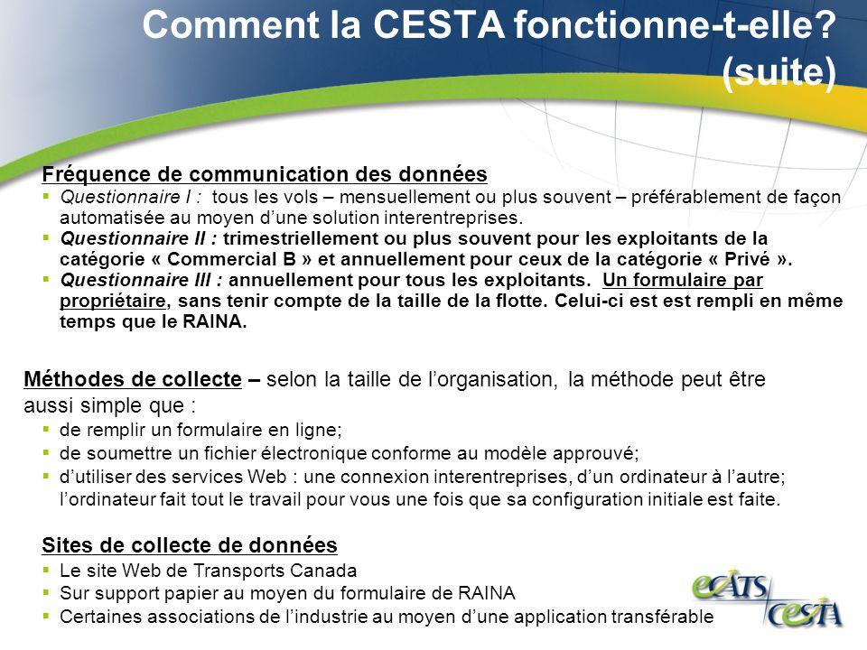 Comment la CESTA fonctionne-t-elle.