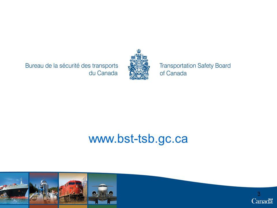 14 www.bst-tsb.gc.ca