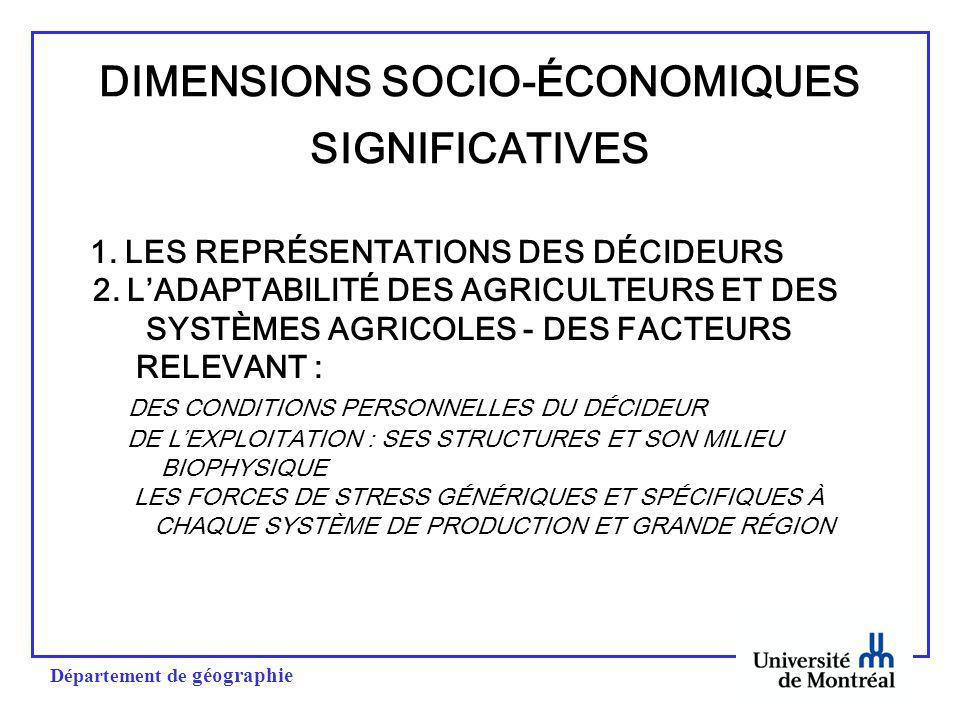 Département de géographie DIMENSIONS SOCIO-ÉCONOMIQUES SIGNIFICATIVES 1.
