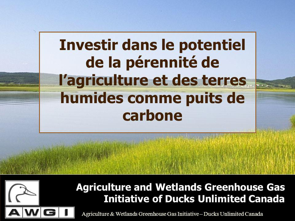 Approfondir la science des terres humides en appuyant la politique des plans agroenvironnementaux à la ferme (PAF) qui sinscrit dans le Cadre stratégique pour lagriculture.