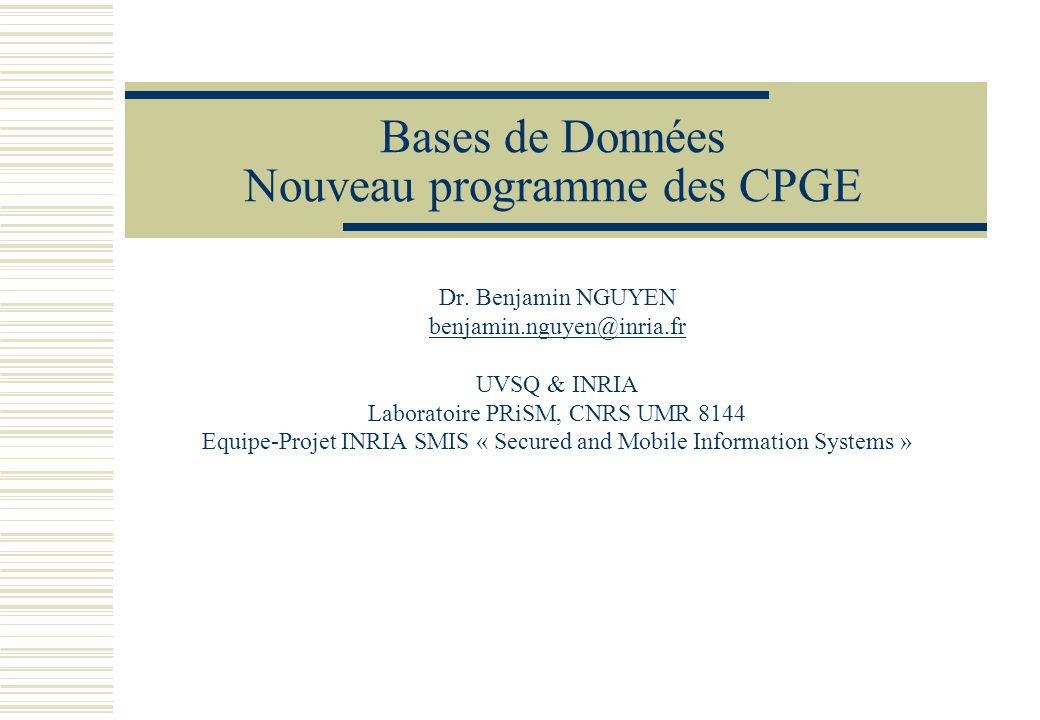 Base de Données Collection de tables et de vues dans un schéma TABLES RESPONSABLE (NR, NOM, PRENOM, DPT) COURS (NC, CODE_COURS, INTITULE, ECTS, NR, DPT) ETUDIANT (NE, NOM, PRENOM, VILLE, AGE) INSCRIT (NE, NC,ANNEE) RESULTAT (NE, NC, ANNEE, NOTE) VUES ADMIS (NE, NC, ANNEE) COURS_DPT (DPT, NC, INTITULE)