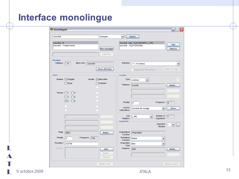 LATLLATL 9 octobre 2009 ATALA 15 Interface monolingue