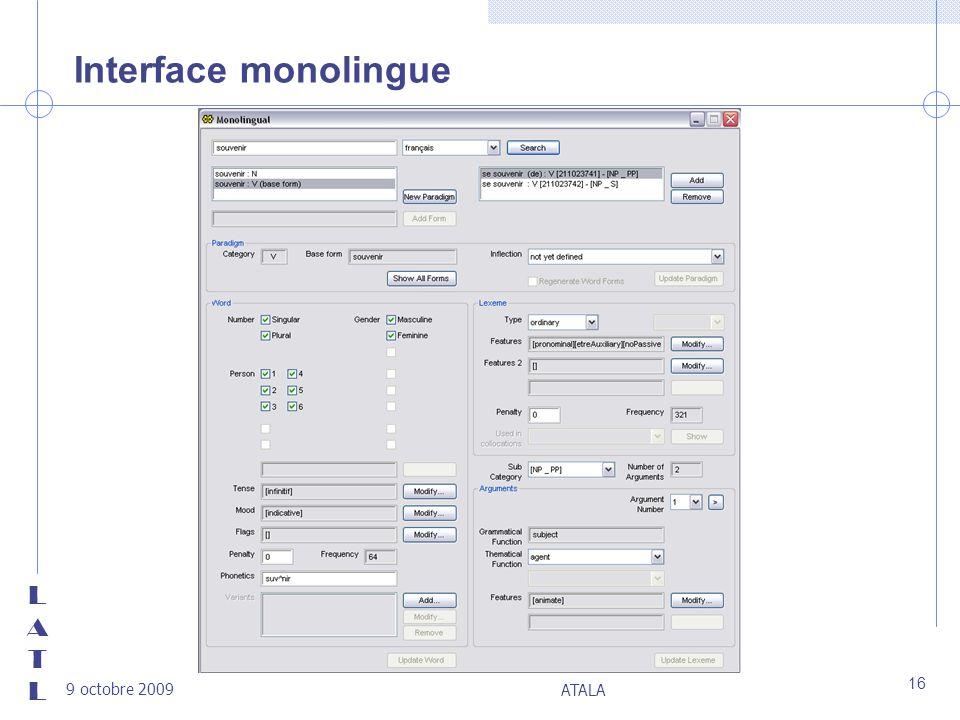 LATLLATL 9 octobre 2009 ATALA 16 Interface monolingue