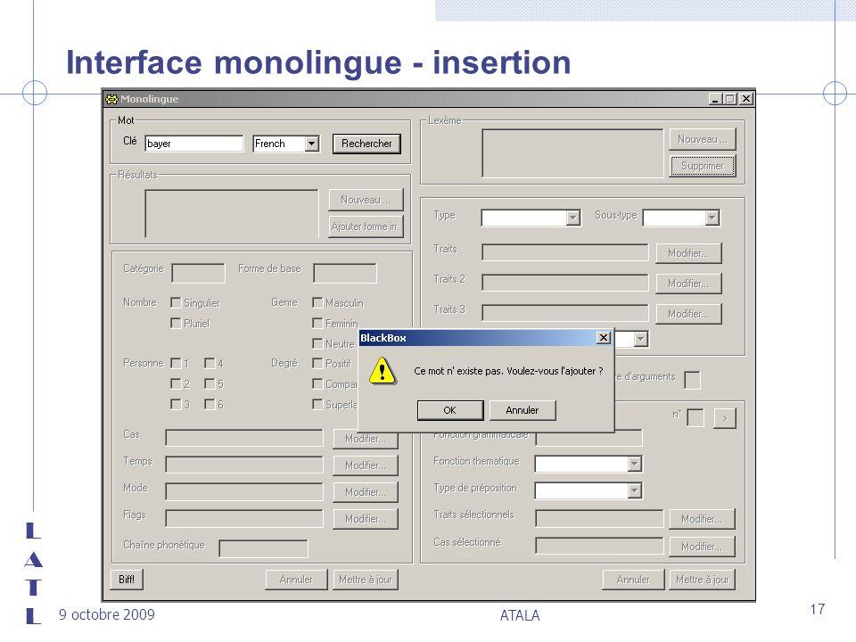LATLLATL 9 octobre 2009 ATALA 17 Interface monolingue - insertion