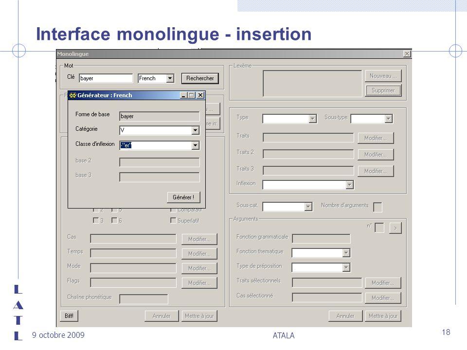 LATLLATL 9 octobre 2009 ATALA 18 Interface monolingue - insertion