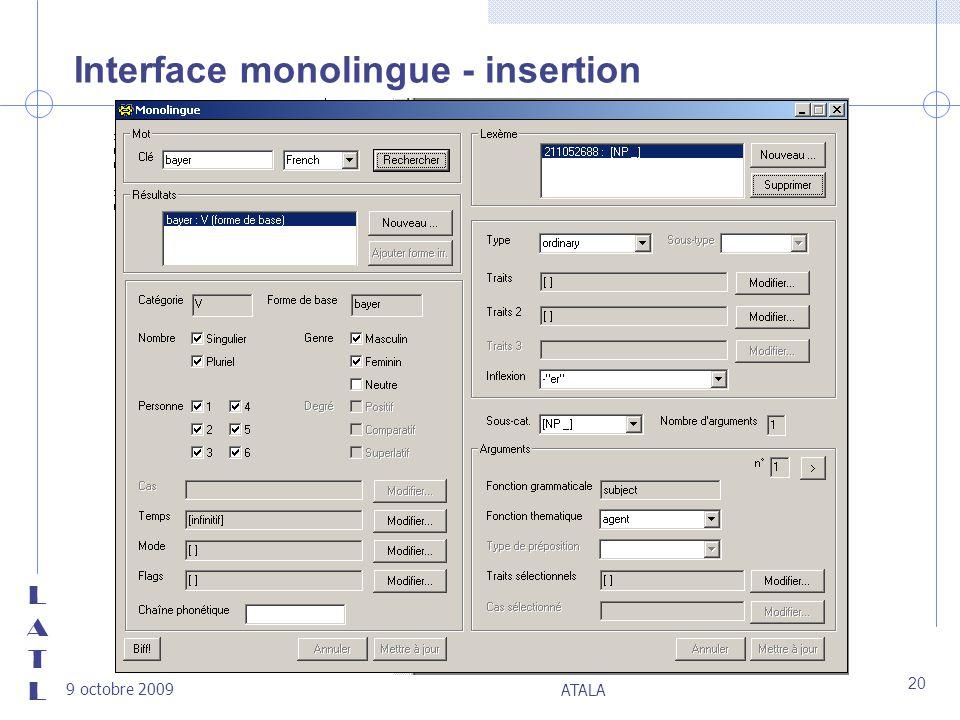 LATLLATL 9 octobre 2009 ATALA 20 Interface monolingue - insertion