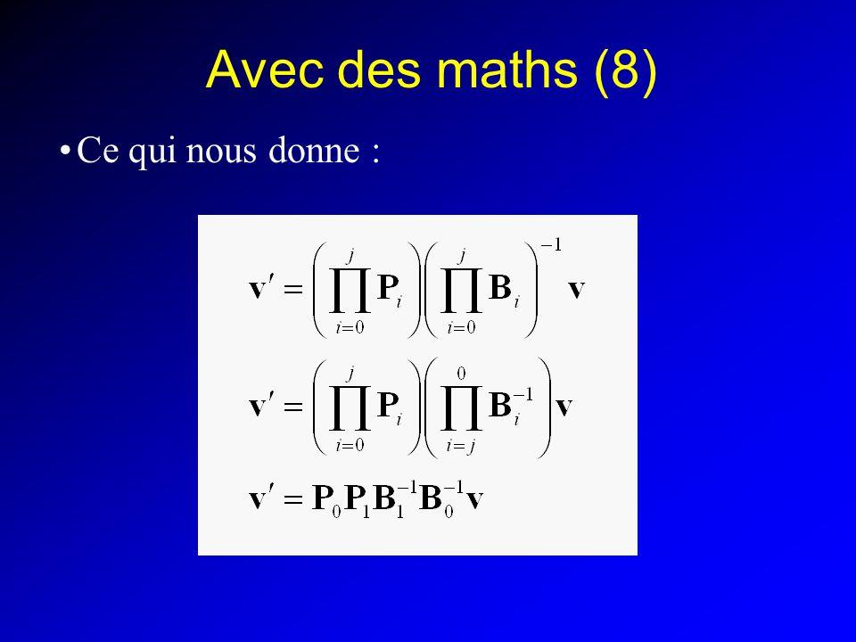 Avec des maths (8) Ce qui nous donne :