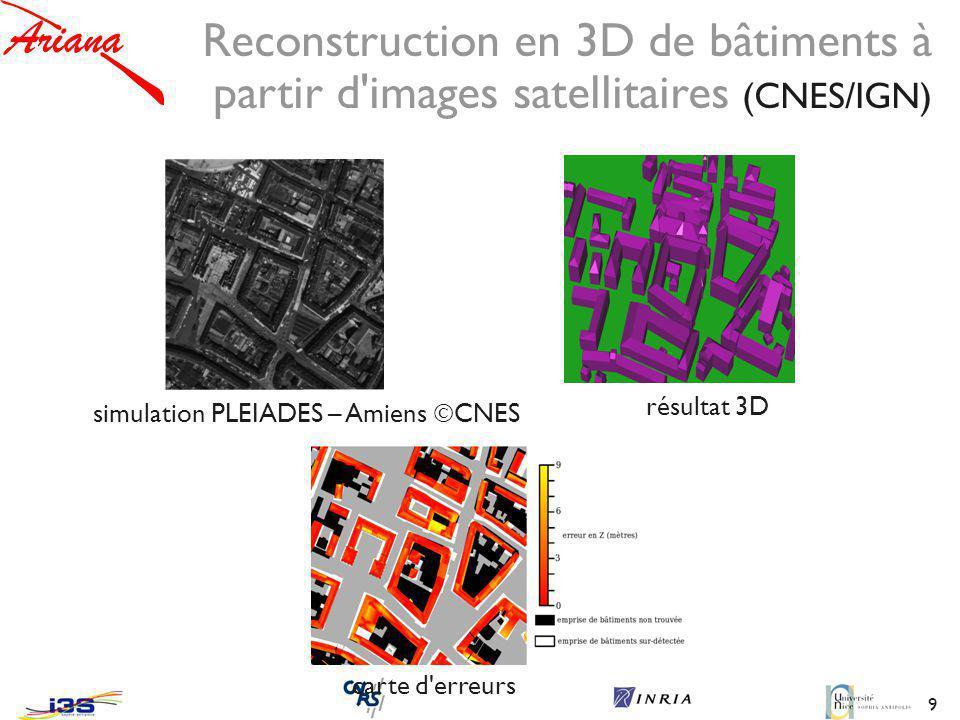 9 simulation PLEIADES – Amiens CNES résultat 3D carte d erreurs Reconstruction en 3D de bâtiments à partir d images satellitaires (CNES/IGN)