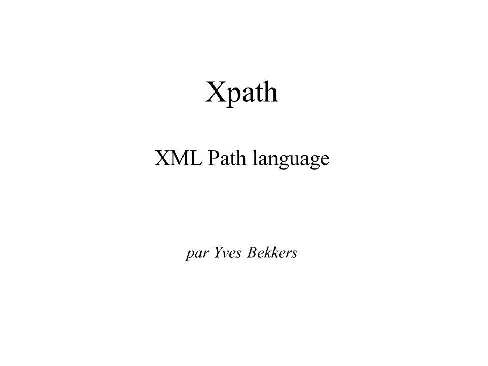 Plan Pourquoi Xpath .